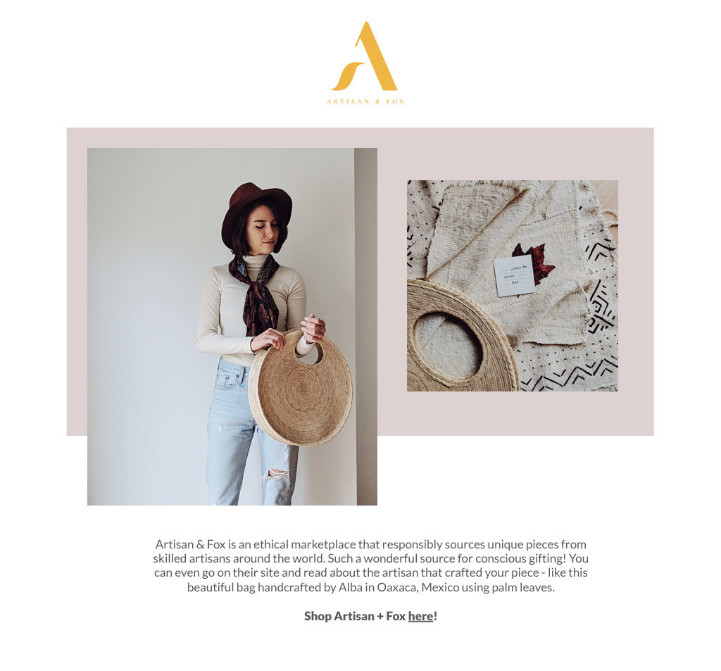 Shop fairly sourced artisan-made goods from around the globe at Artisan + Fox